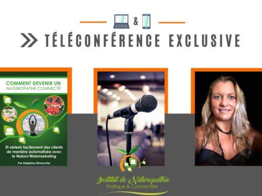 """Téléconférence :Devenez un(e) Naturopathe Connecté(e) """"Comment passer de salarié blasé à Naturopathe Connecté - utile et reconnu - fier(e) d'aider les autres, tout en étant libre professionnellement et indépendant financièrement"""""""