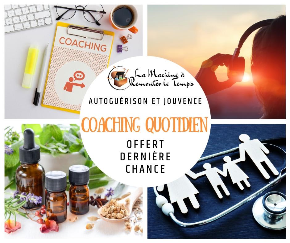 Coaching Quotidien offert, dernière chance…