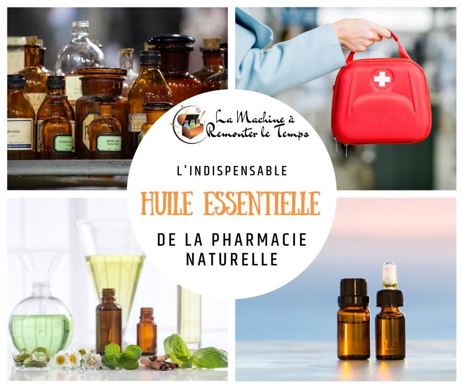 L'indispensable huile essentielle de la pharmacie naturelle