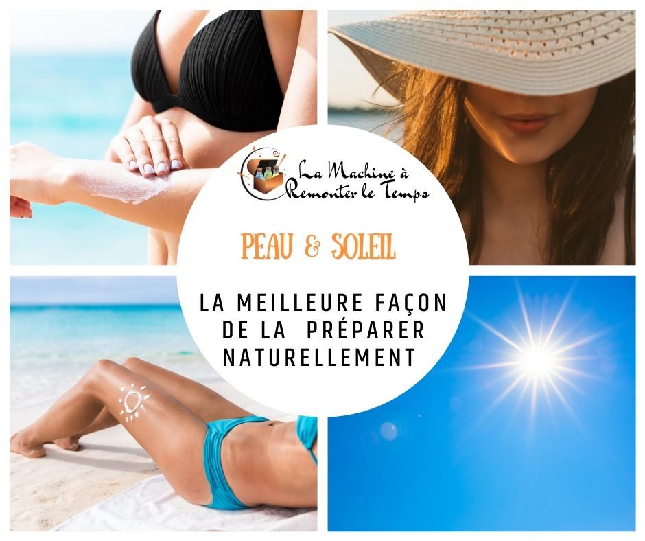 La meilleure façon de préparer naturellement ta peau au soleil.