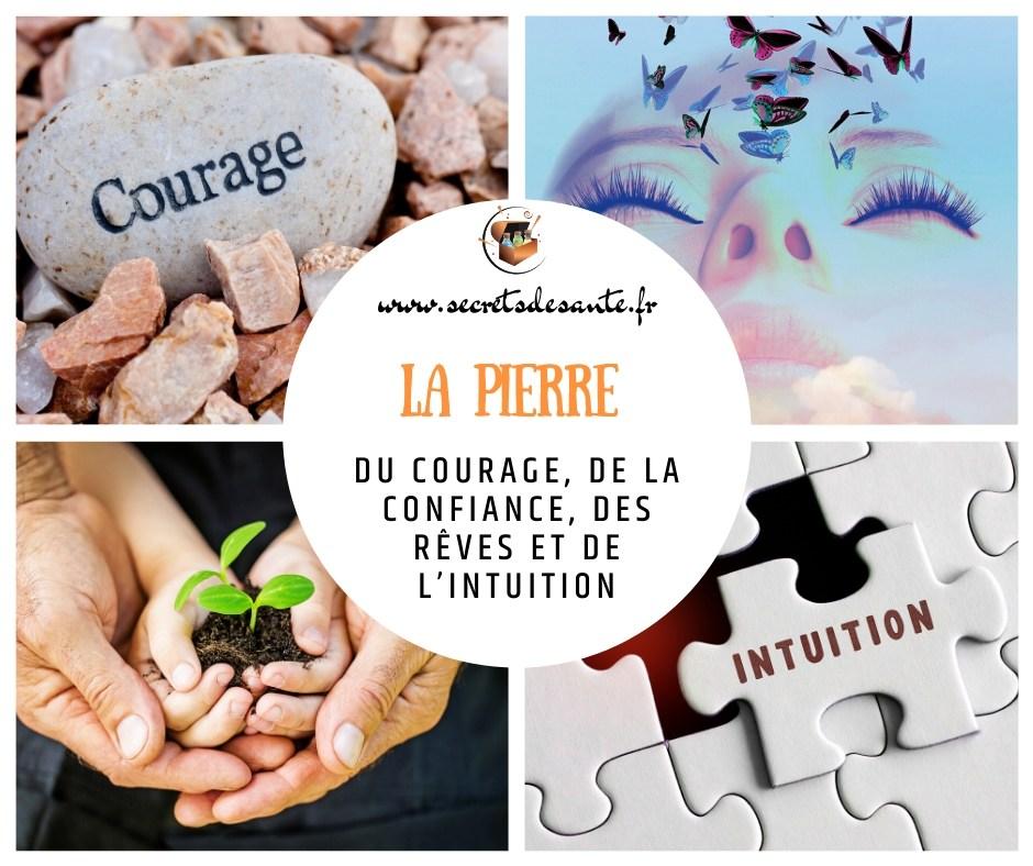 La pierre du courage, de la confiance, des rêves et de l'intuition
